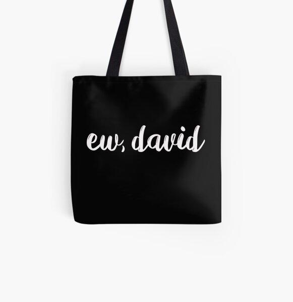 Ew David Eww David pop culture gift All Over Print Tote Bag