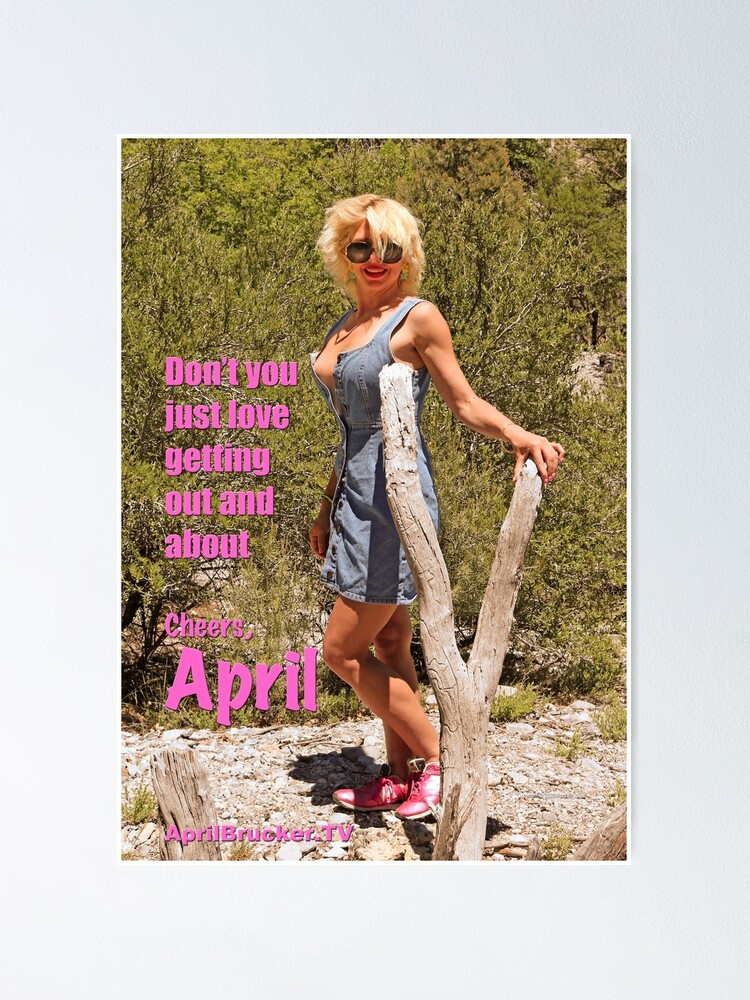 Alternate view of Out and about with April Brucker! Poster
