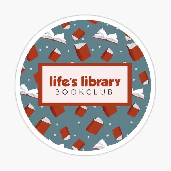 Life's Library Bookclub Sticker