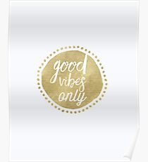 Good Vibes golds Poster