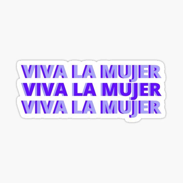 Viva La Mujer Sticker