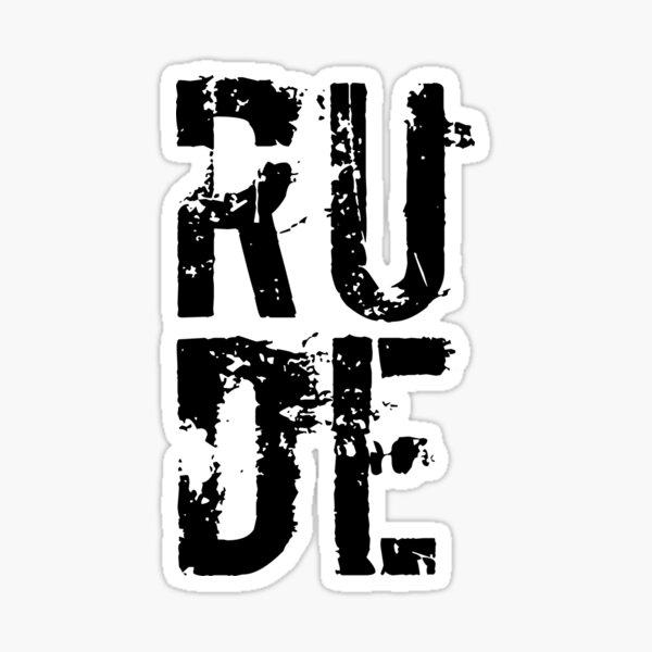 RUDE Sticker