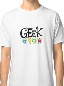 Geek Monsters Classic T-Shirt