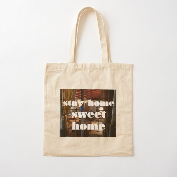 Stay Home Sweet Home Cotton Tote Bag