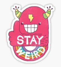 STAY WEIRD! Sticker