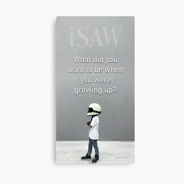 What Did You Want To Be When You Were Growing Up Canvas Print