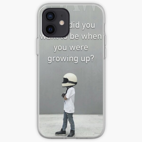 What Did You Want To Be When You Were Growing Up iPhone Soft Case