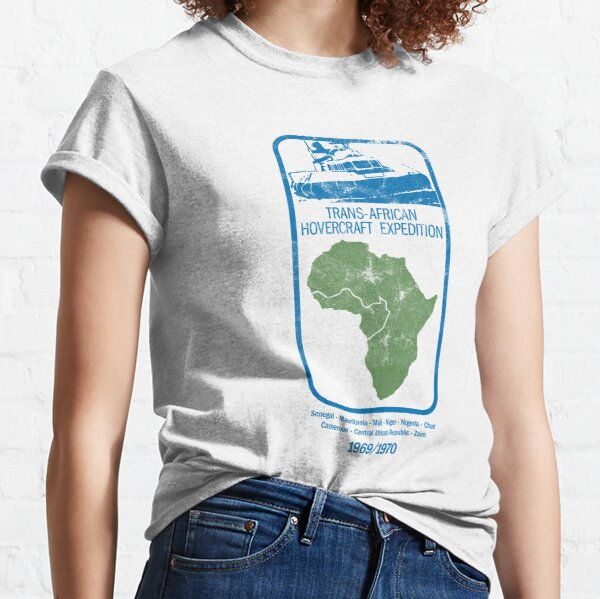 Trans-African Hovercraft Expedition Classic T-Shirt