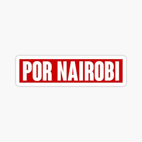 POR NAIROBI  Sticker