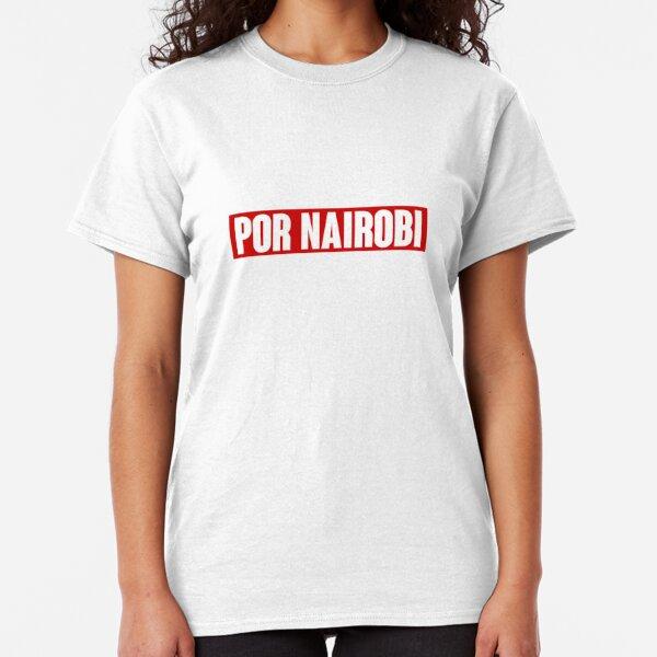 POR NAIROBI  Classic T-Shirt