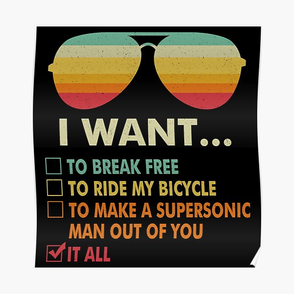 Funny Music lover Gift Bicycle Costume I Want It All Poster