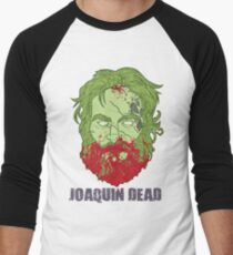 Joaquin Dead Men's Baseball ¾ T-Shirt