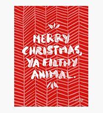 Merry Christmas, Ya Filthy Animal – Red Photographic Print