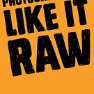 Photographers Like It Raw by Amy Grace