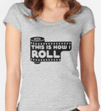 This Is How I Roll Women's Fitted Scoop T-Shirt