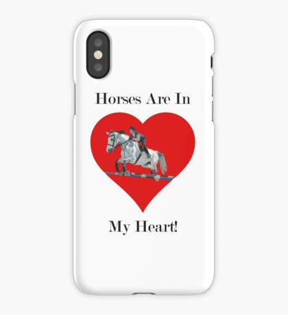 Horses Are In My Heart! iPhone & iPod Case iPhone Case
