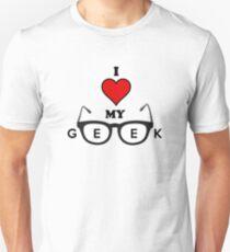 I Love My Geek  Unisex T-Shirt