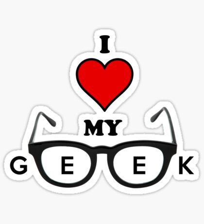 I Love My Geek  Sticker
