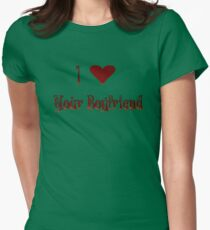 I Love Your Boyfriend Women's Fitted T-Shirt
