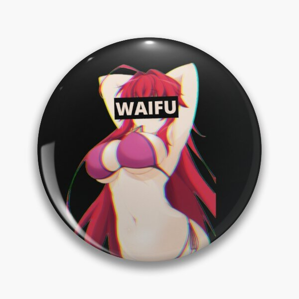 Waifu Rias Gremory - High School DxD Pin