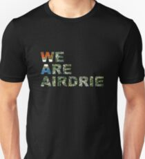We Are Airdrie Unisex T-Shirt