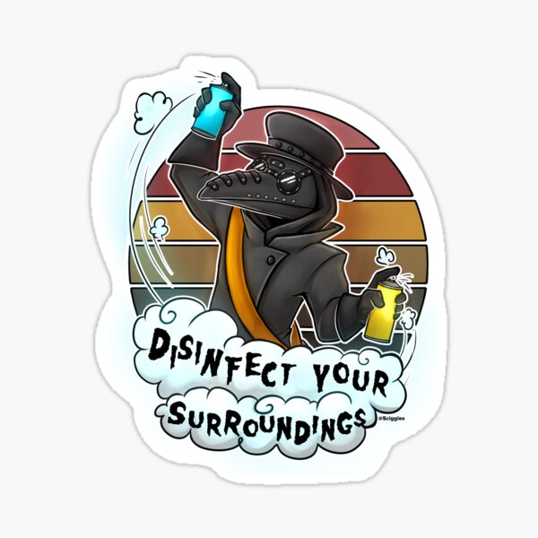 Disinfect your surroundings Sticker