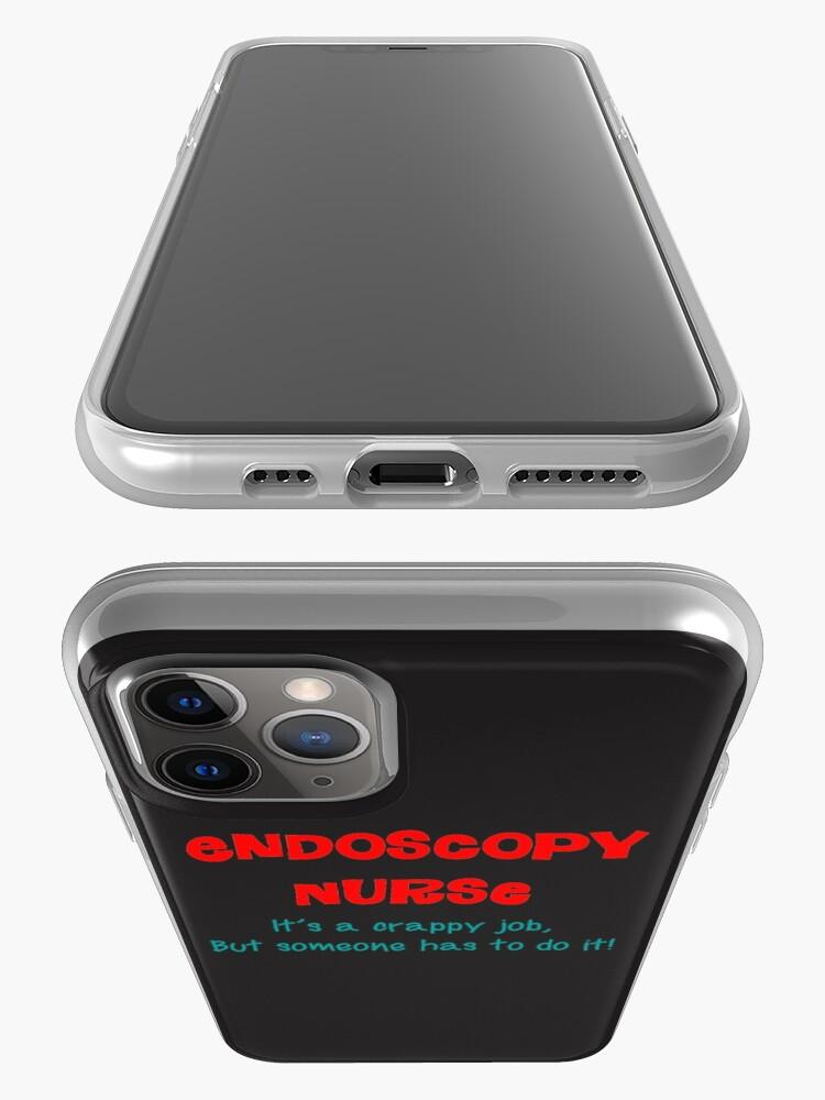 "Printable Endoscopy: ""Endoscopy Nurse Humor"" IPhone Case & Cover By Gailg1957"