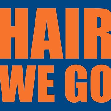 Hair We Go by welikesports