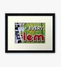 * EVERY E-lem Framed Print