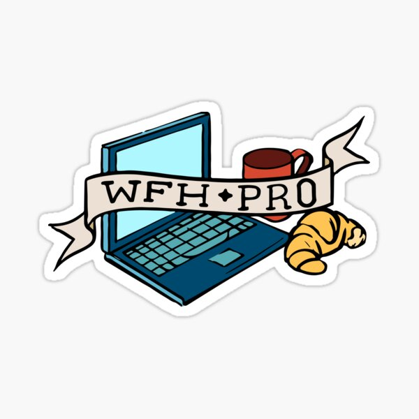 Work From Home Pro Sticker