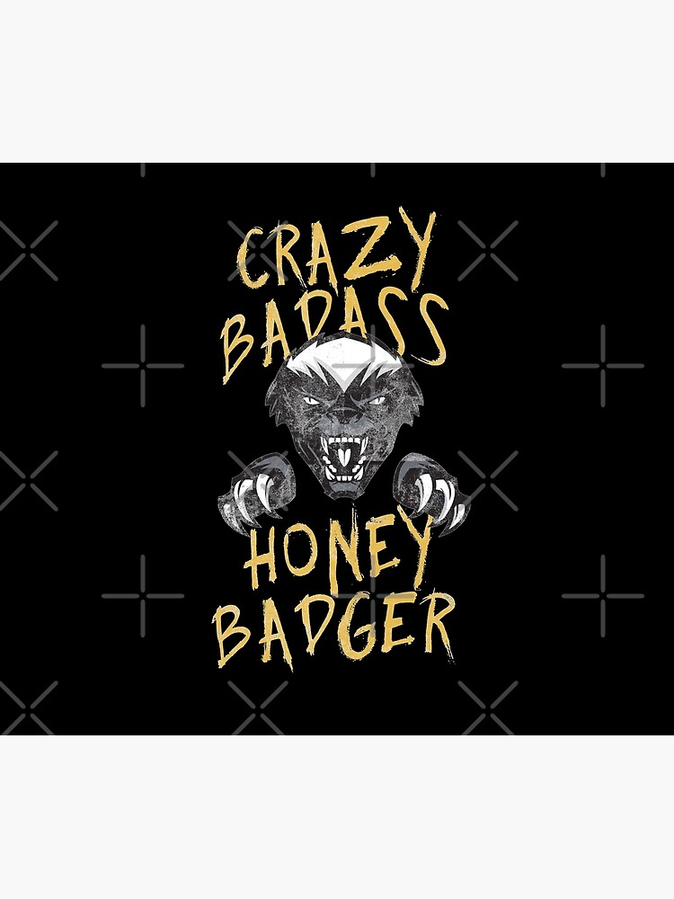 Honey Badger Crazy Badass Honey Badger Dont Care Graphic Design by thespottydogg