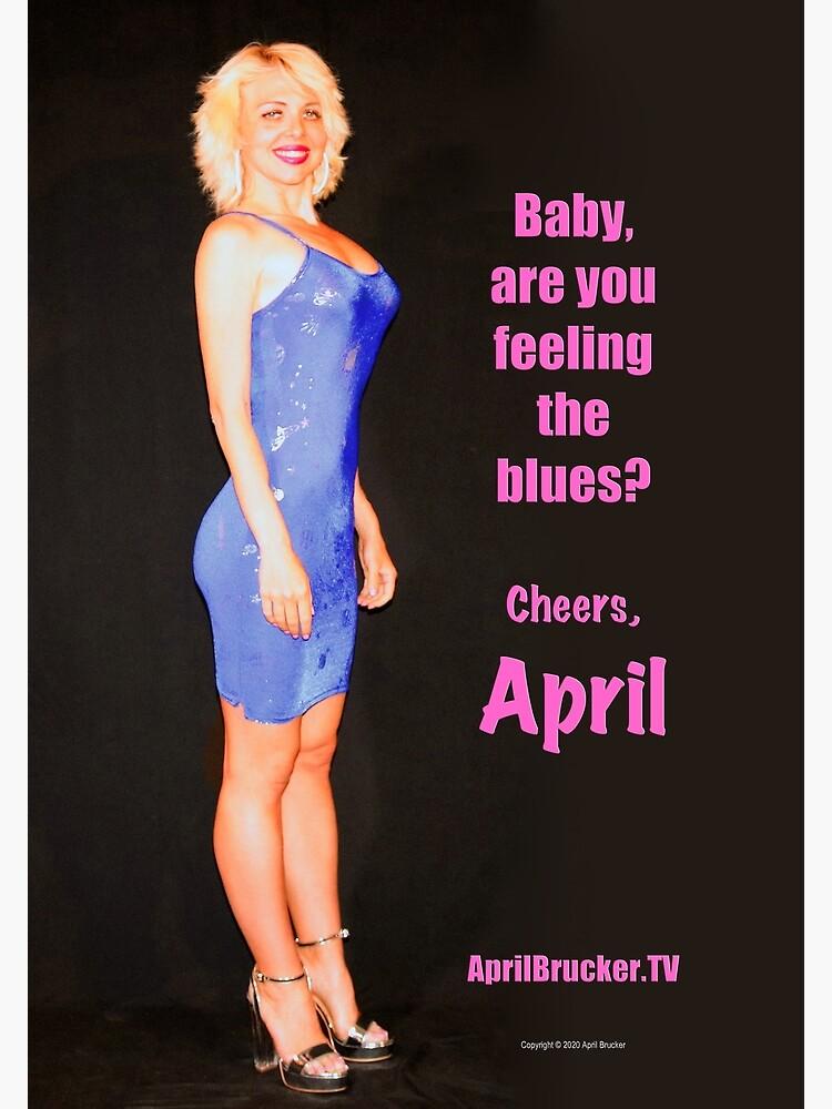 Feeling The Blues! by AprilB
