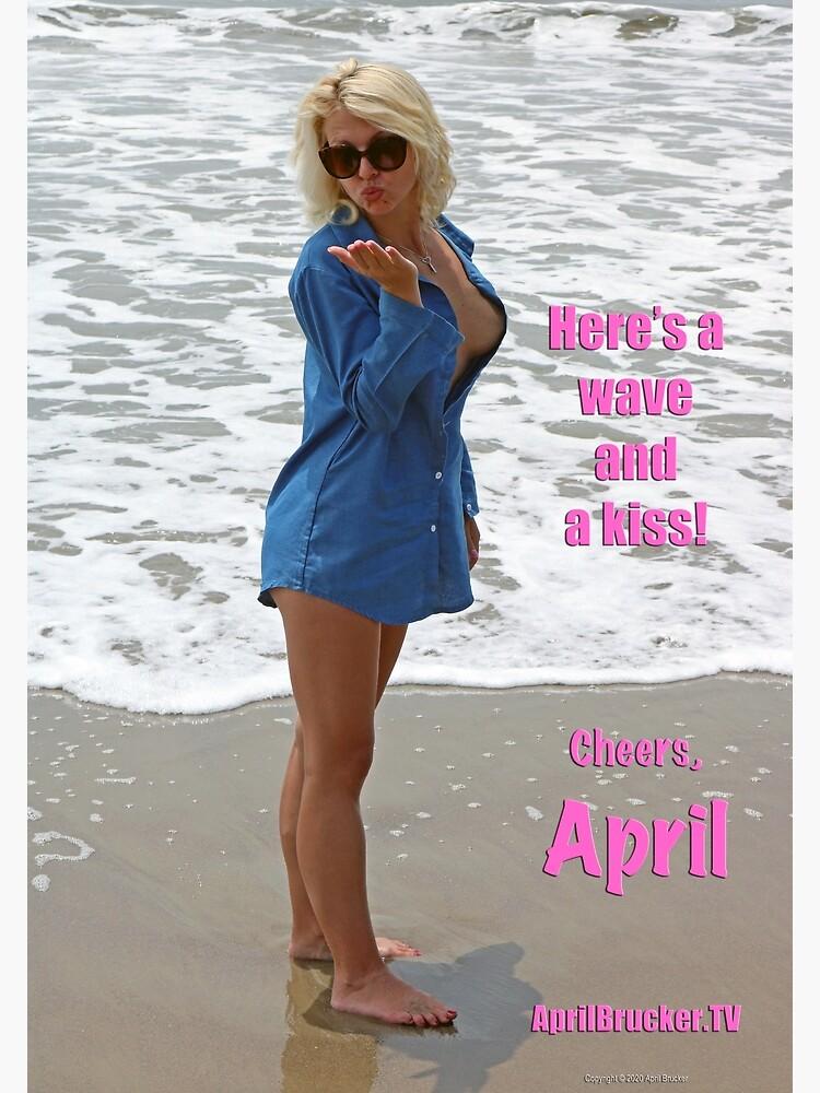Wave & A Kiss! by AprilB