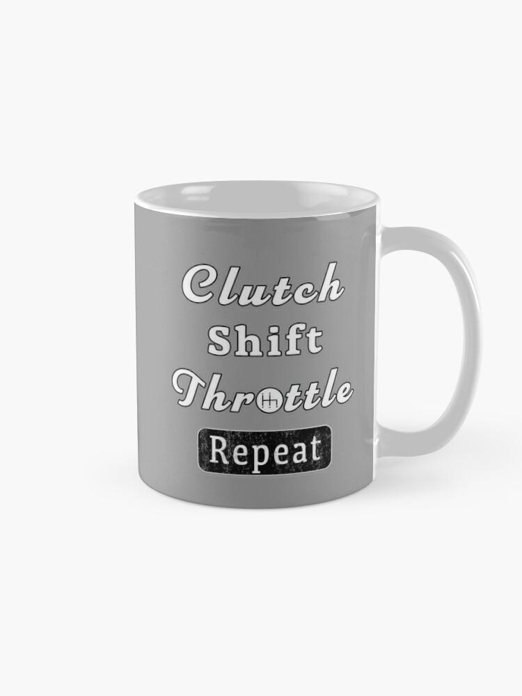 Alternate view of Clutch Shift Throttle Muscle Car Race Mechanic Men. Mug