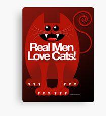 REAL MEN LOVE CATS Canvas Print