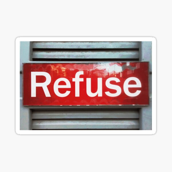 Red Refuse Photo Sign Sticker