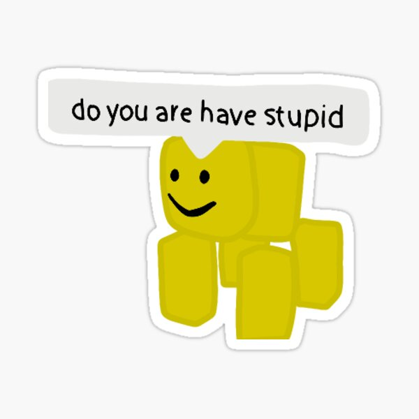 Dumb Ways To Die Theme Music But With The Roblox Death Sound Funny Roblox Gifts Merchandise Redbubble
