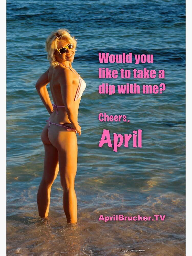 Take a Dip with April Brucker by AprilB