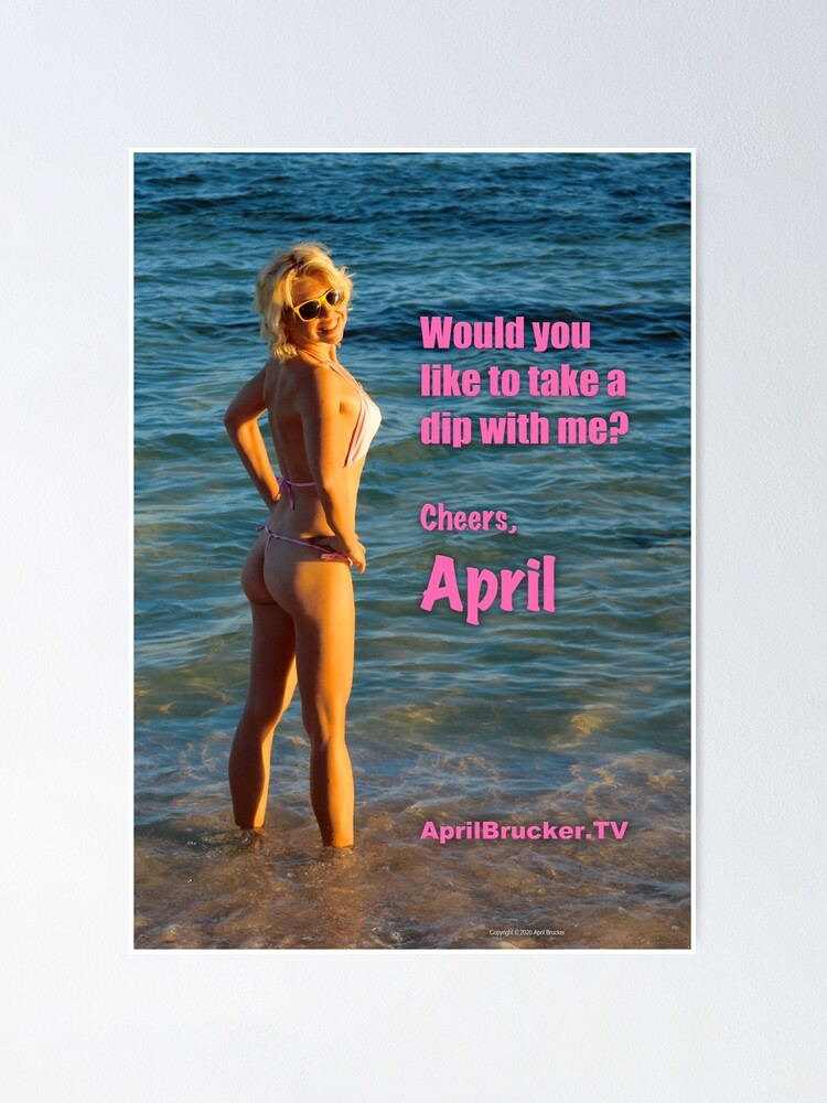 Alternate view of Take a Dip with April Brucker Poster
