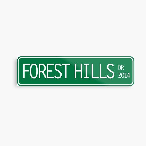 2014 forest hills drive street sign Metal Print