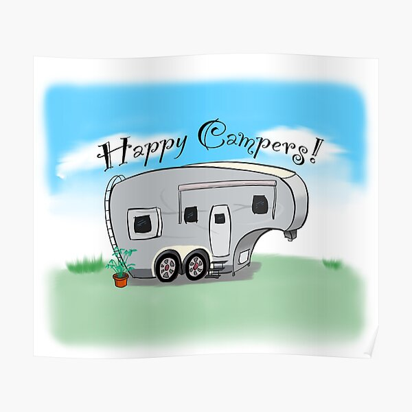 Happy Campers! Poster