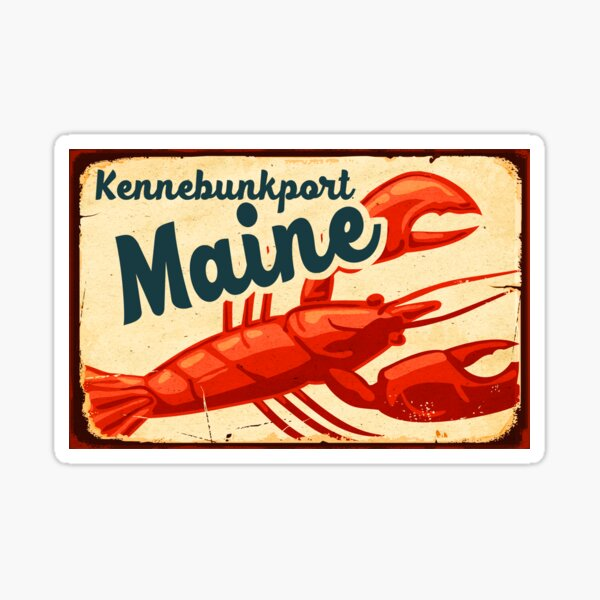 Kennebunkport Maine Lobster New England Acadia National Park Sticker