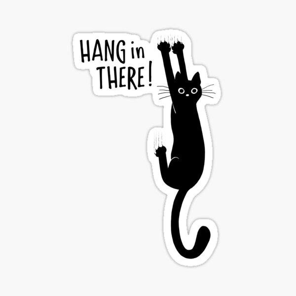 Funny Black Cat Hanging On - Hang in There! Humorous Kitty Sticker