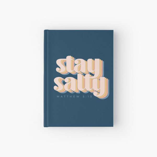 Stay Salty Hardcover Journal