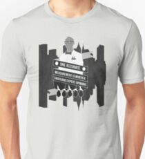 One Accurate Measurement... Unisex T-Shirt