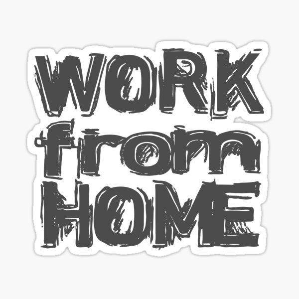 work from home Sticker