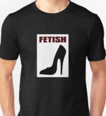 FETISH - Highly Erotic High Heels Unisex T-Shirt