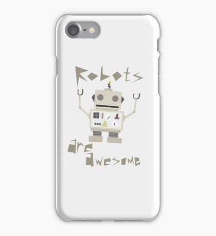 Robots Are Awesome iPhone Case/Skin