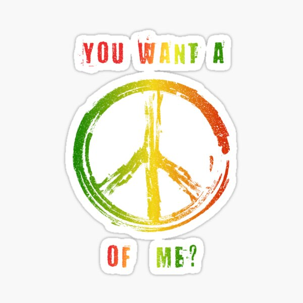You Want A Peace Of Me Rasta Flag Peace Sign Reggae Dreads Sticker