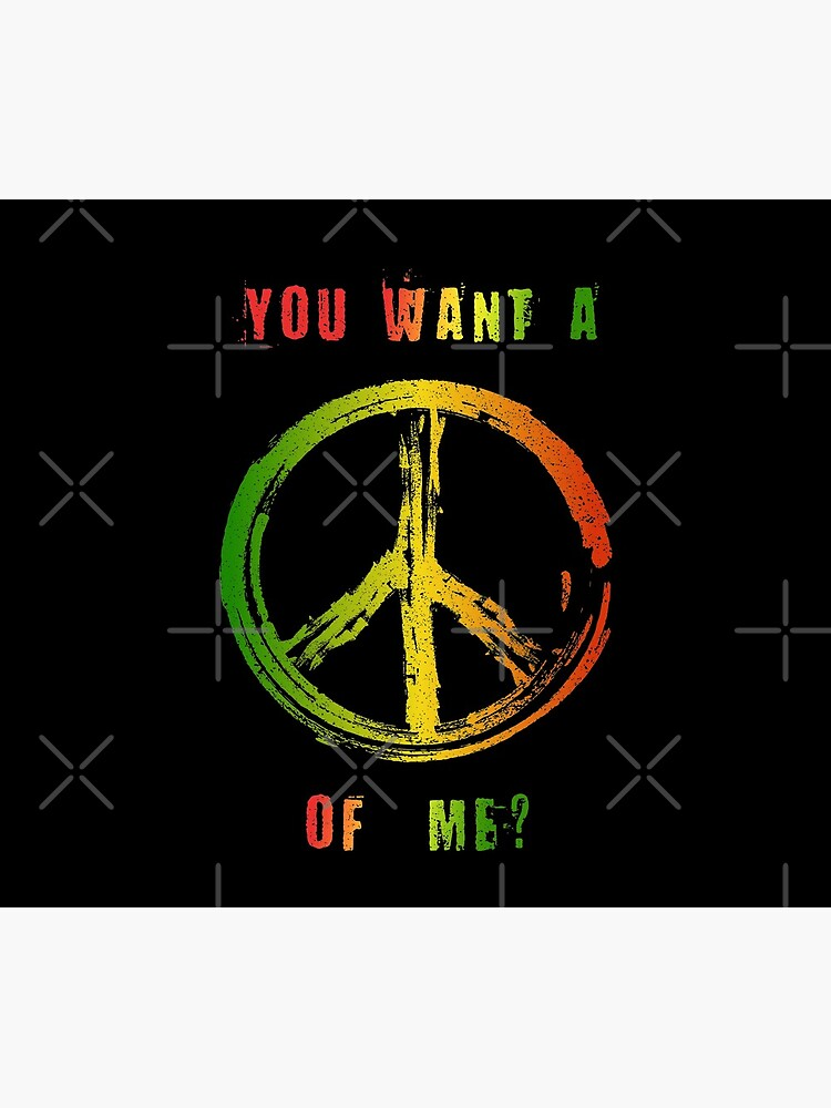 You Want A Peace Of Me Rasta Flag Peace Sign Reggae Dreads by thespottydogg